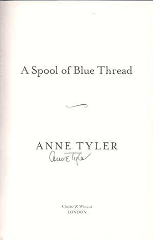 A Spool of Blue Thread *SIGNED First Edition*: TYLER, Anne