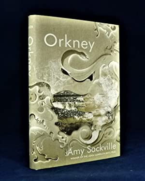 Orkney *SIGNED First Edition*: SACKVILLE, Amy