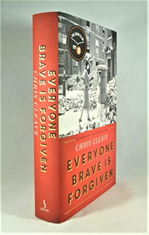 Everyone Brave is Forgiven *SIGNED First Edition*: CLEAVE, Chris