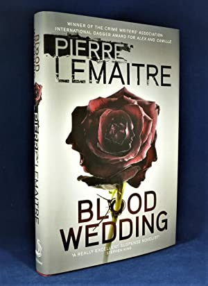 Blood Wedding *SIGNED First Edition*: LEMAITRE, Pierre
