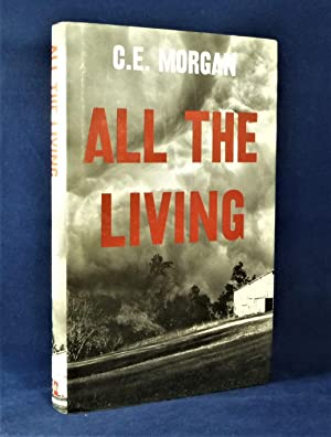 All The Living *First Edition*: MORGAN, C.E.