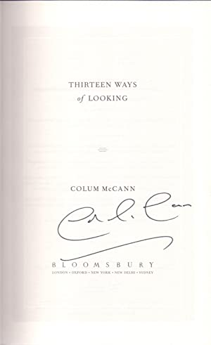 Thirteen Ways of Looking *SIGNED First Edition*: McCANN, Colum