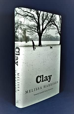 Clay *SIGNED First Edition*: HARRISON, Melissa