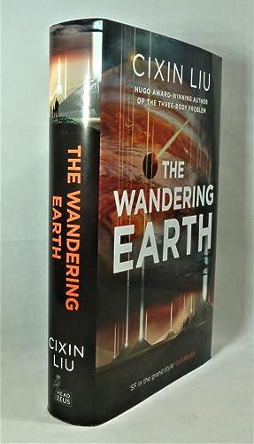The Wandering Earth *First Edition*: LIU, Cixin