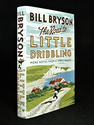 The Road to Little Dribbling *SIGNED First: BRYSON, Bill