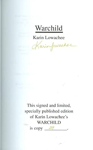 Warchild* SIGNED First Edition*: LOWACHEE, Karin