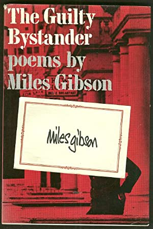 The Guilty Bystander *SIGNED First Edition*: GIBSON, Miles