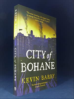 City of Bohane *SIGNED First Edition*: BARRY, Kevin