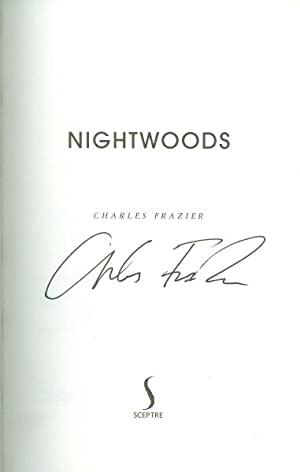 Nightwoods *SIGNED First Edition*: FRAZIER, Charles