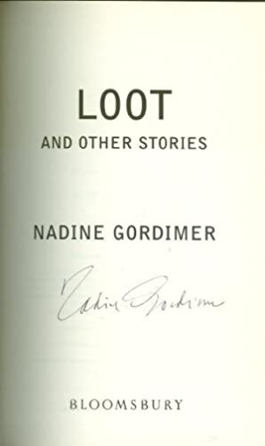 Loot *SIGNED First Edition*: GORDIMER, Nadine.
