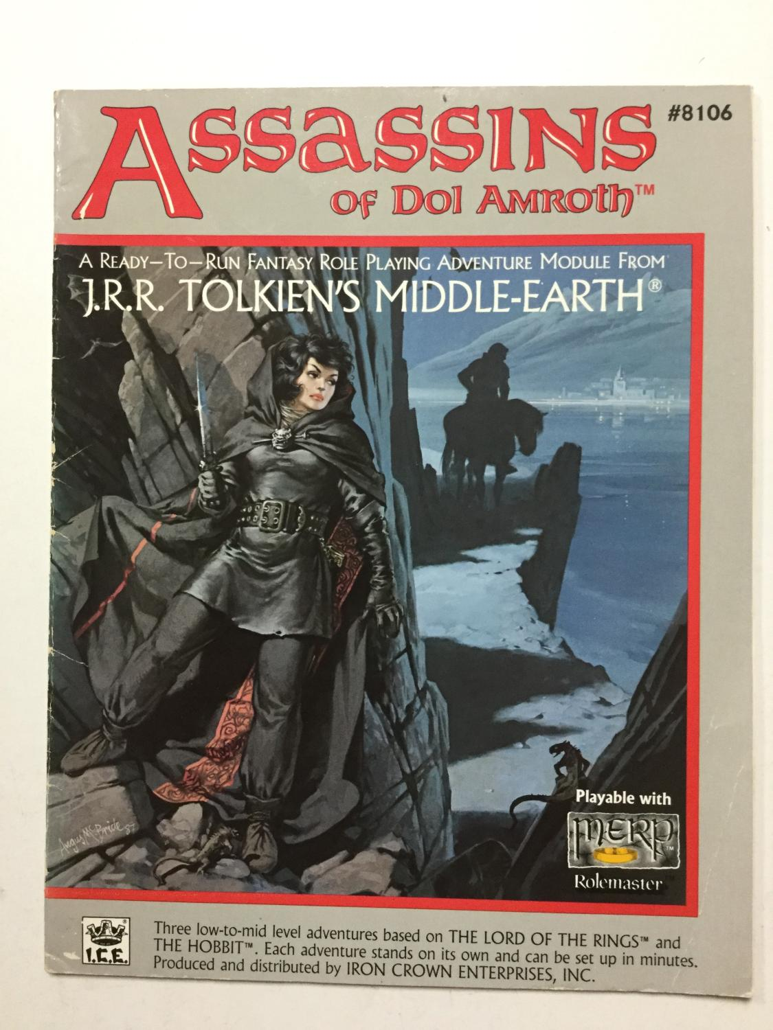 Assassins of Dol Amroth (Middle Earth Role Playing/MERP #8106) Crutchfield, Charlie, Fenlon, Peter C. Very Good Softcover VG+. Stated First U.S. Edition, November 1987. Some light creasing/wear to spine, one crease on lower right side of front cover, small dampstain on to
