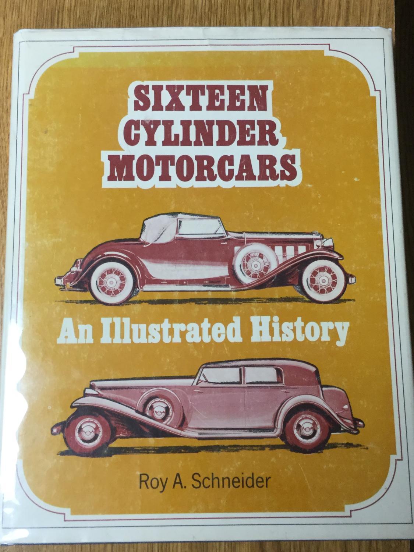 Sixteen_Cylinder_Motorcars_Schneider_Roy_A_Near_Fine_Hardcover