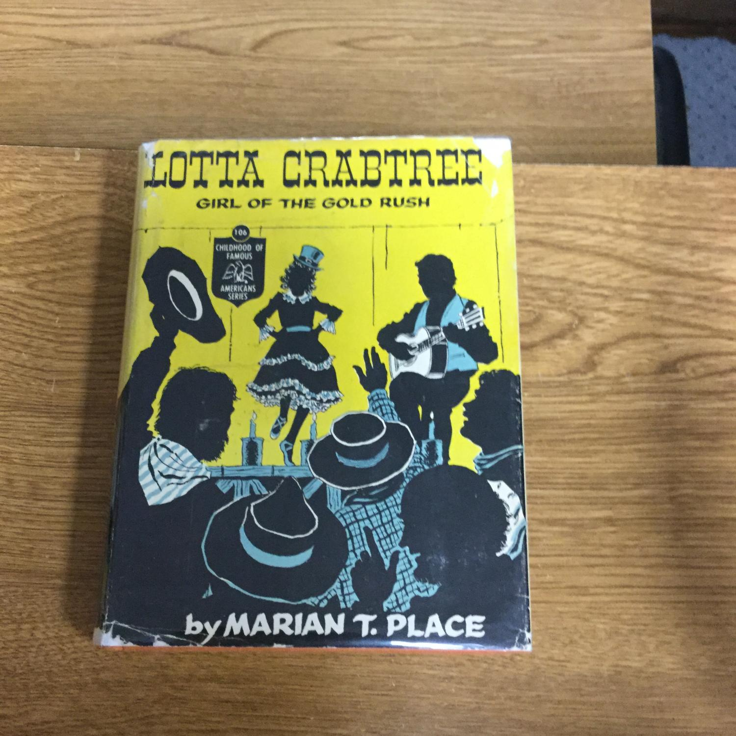 Lotta_Crabtree:_Girl_of_the_Gold_Rush_Place,_Marian_T._[Very_Good]_[Hardcover]
