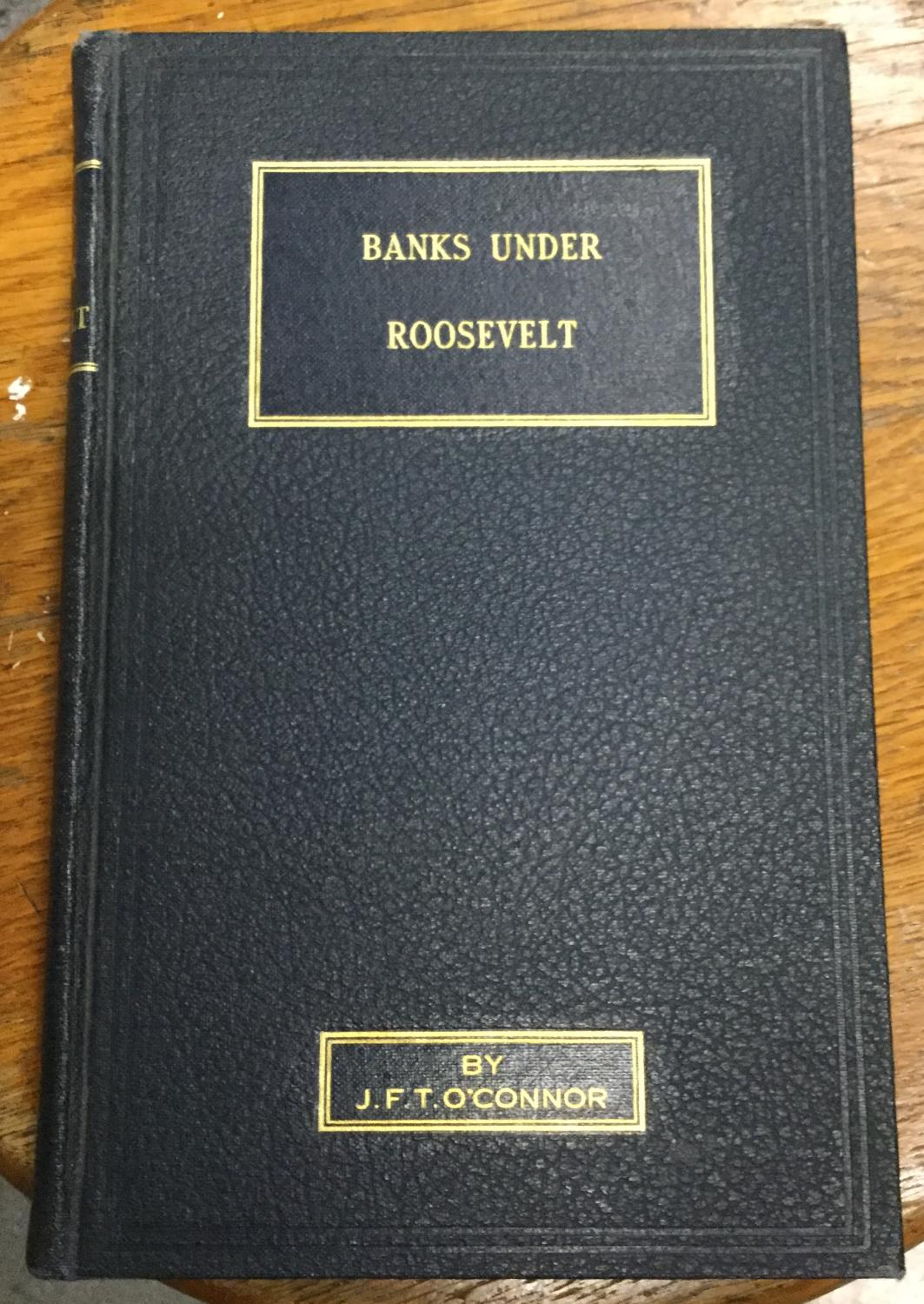 Banking_Crisis_and_Recovery_Under_The_Roosevelt_Administration_OConnor_JFT_Very_Good_Hardcover