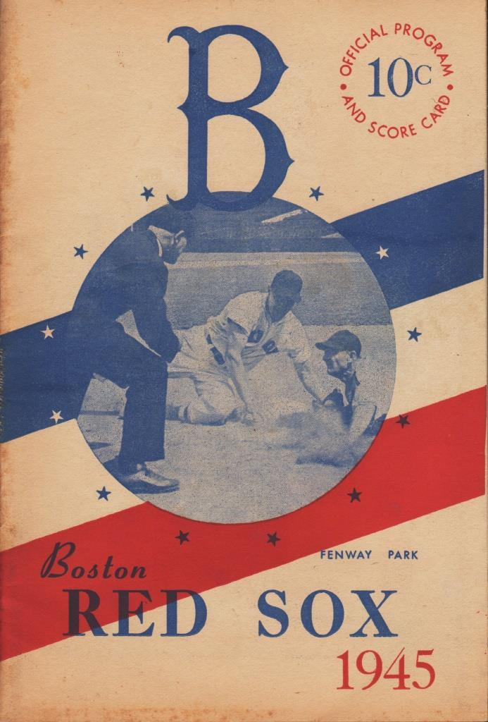 OFFICIAL PROGRAM & SCORE CARD BOSTON RED SOX, FENWAY PARK 1945 (Cleveland) Boston Red Sox