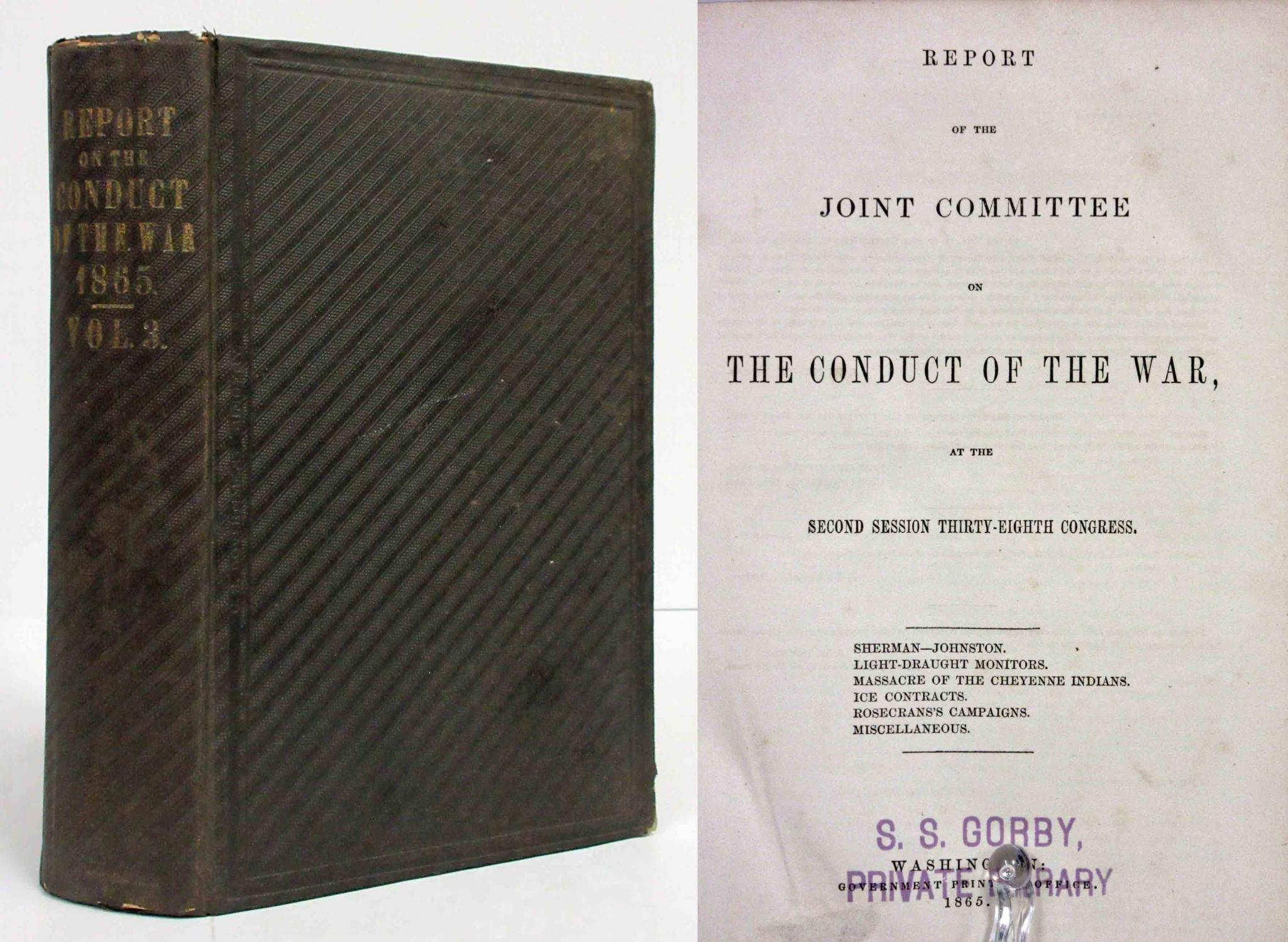 REPORT OF THE JOINT COMMITTEE ON THE CONDUCT OF THE WAR ...