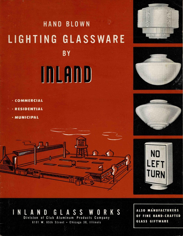 HAND BLOWN LIGHTING GLASSWARE BY INLAND Inland Glass Works Lilja, E. L. (Vice President)