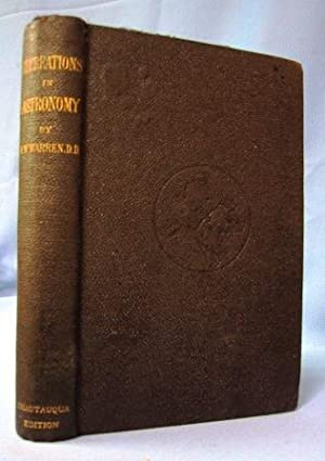 RECREATIONS IN ASTRONOMY (1886) Directions for Practical: Warren, Henry White