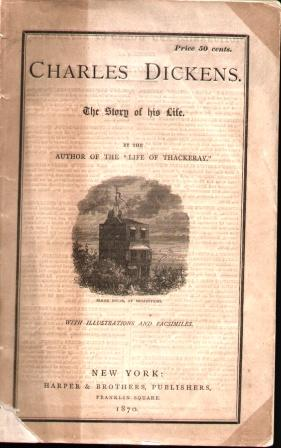 CHARLES DICKENS THE STORY OF HIS LIFE (1870): Taverner, Henry Thomas
