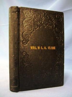 MEMOIR & CORRESPONDENCE OF MRS. MARY ANN ODIORNE CLARK (1841): Alden, E. M. D.
