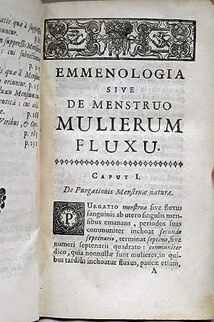 EMMENOLOGIA IN QUA FLUXUS MULIEBRIS MENSTRUI PHAENOMENA, PERIODI, VITIA, CUM MEDENDI METHODO, AD ...