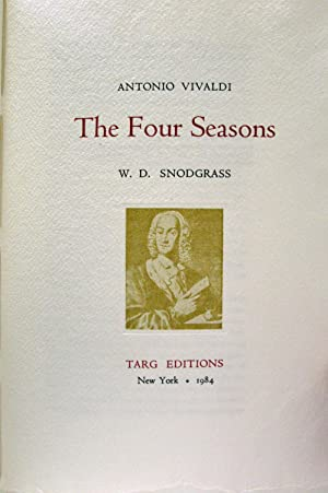 THE FOUR SEASONS: Vivaldi, Antonio & Snodgrass, W. D. translator