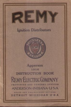 REMY IGNITION DISTRIBUTORS APPERSON 1916 INSTRUCTION BOOK: Remy Electric
