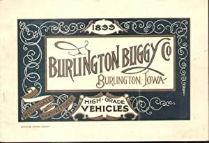 BURLINGTON BUGGY CO. (BURLINGTON IOWA 1899) High Grade Vehicles: Burlington Buggy