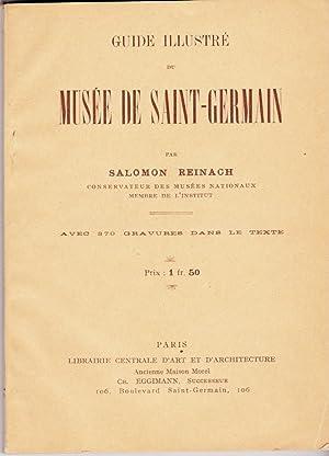 GUIDE ILLUSTRE DU MUSSEE DE SAINT-GERMAIN: Reinach, Salomon