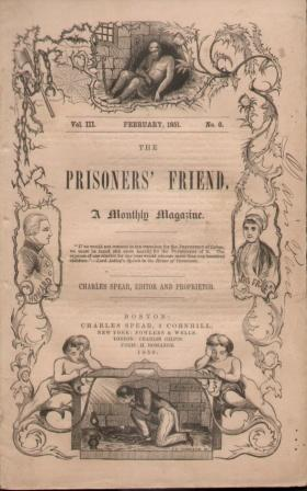THE PRISONERS FRIEND (FEBRUARY 1851, VOL. 3, NO.6) A Monthly Magazine: Spear, Charles editor