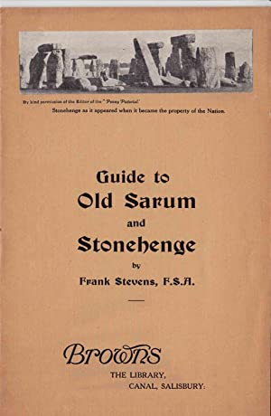 GUIDE TO OLD SARUM AND STONEHENGE