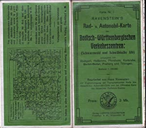 RAVENSTEIN'S RAD-U. AUTOMOBIL-KARTE DER BADISCH-WURTTEMBERGISCHEN VERKEHRSZENTREN: SCHWARZWALD...