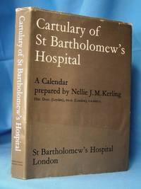 CARTULARY OF ST. BARTHOLOMEW'S HOSPITAL FOUNDED 1123: Kerling, Nellie