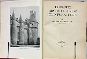 DOMESTIC ARCHITECTURE & OLD FURNITURE (1929): Adams-Acton, Murray
