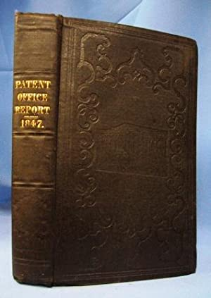 ANNUAL REPORT OF THE COMMISSIONER OF PATENTS For the Year 1847: Author Not Stated
