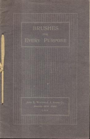 BRUSHES FOR EVERY PURPOSE CATALOGUE: Unknown