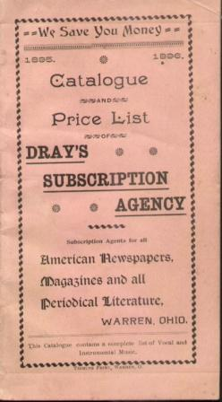 1895-96 CATALOGUE & PRICE LIST OF DRAY'S SUBSCRIPTION AGENCY All American Newspapers, ...