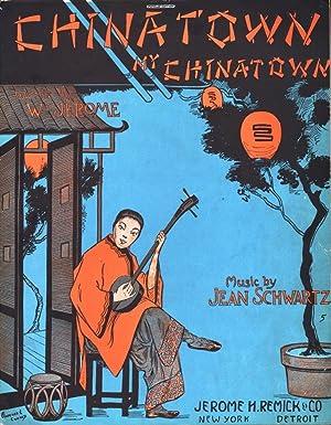 CHINA TOWN MY CHINATOWN: Schwartz, Jean & W. Jerome