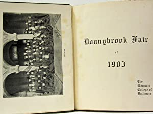 DONNYBROOK FAIR OF 1903, THE WOMAN'S COLLEGE OF BALTIMORE: Goucher John F. President