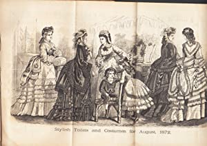 DEMOREST'S ILLUSTRATED MONTHLY MAGAZINE AUGUST 1872 Mme. Demorests Mirror of Fashions: W. ...