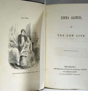 EMMA ALSTON OR THE NEW LIFE (1859): Unknown Author