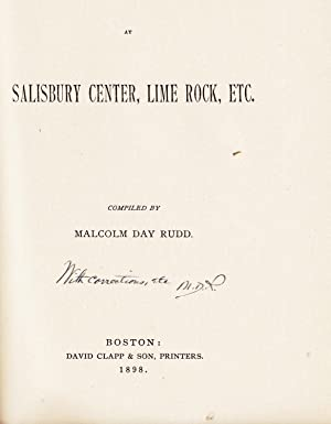 INSCRIPTIONS AT SALISBURY CENTER, LIME ROCK ETC.: Rudd, Malcolm Day