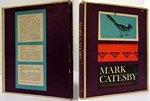 MARK CATESBY THE COLONIAL AUDUBON: Mark Catesby; Frick George Frederick & Raymond P. Stearns