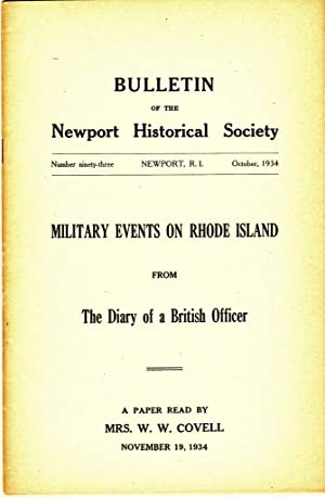 MILITARY EVENTS ON RHODE ISLAND FROM THE DIARY OF A BRITISH OFFICER Bulletin of the Newport ...