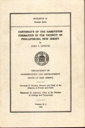 CONTINUITY OF THE HARDSTON FORMATION IN THE VICINITY OF PHILLIPSBURG, N.J. Bulletin 47, Geologic ...