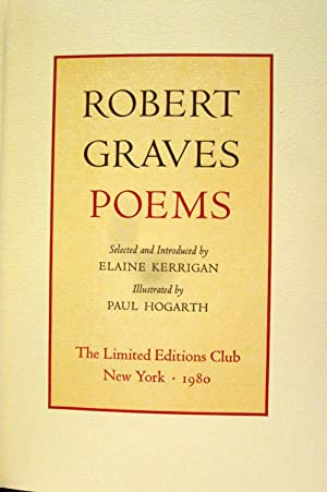 ROBERT GRAVES POEMS SELECTED AND INTRODUCED BY ELAINE KERRIGAN ( SIGNED / SLIPCASE): Graves, ...