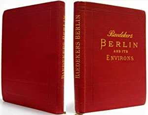 BERLIN AND ITS ENVIRONS Handbook for Travellers