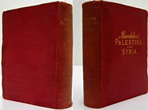 PALESTINE AND SYRIA Handbook for Travellers