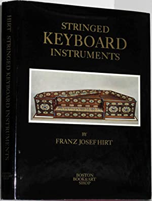 STRINGED KEY BOARD INSTRUMENTS 1440 - 1880: Hirt, Franz Josef