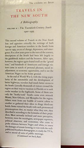 TRAVELS IN THE NEW SOUTH (VOLUME 1 & 2) A Bibliography: Clark, Thomas D. editor